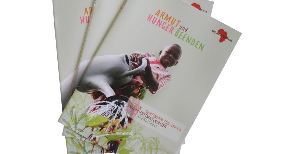 Grundschulmaterial Armut und Hunger beenden © GEMEINSAM FÜR AFRIKA