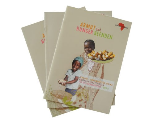 """Themenheft """"Armut und Hunger beenden"""" SEK I und II © GEMEINSAM FÜR AFRIKA"""