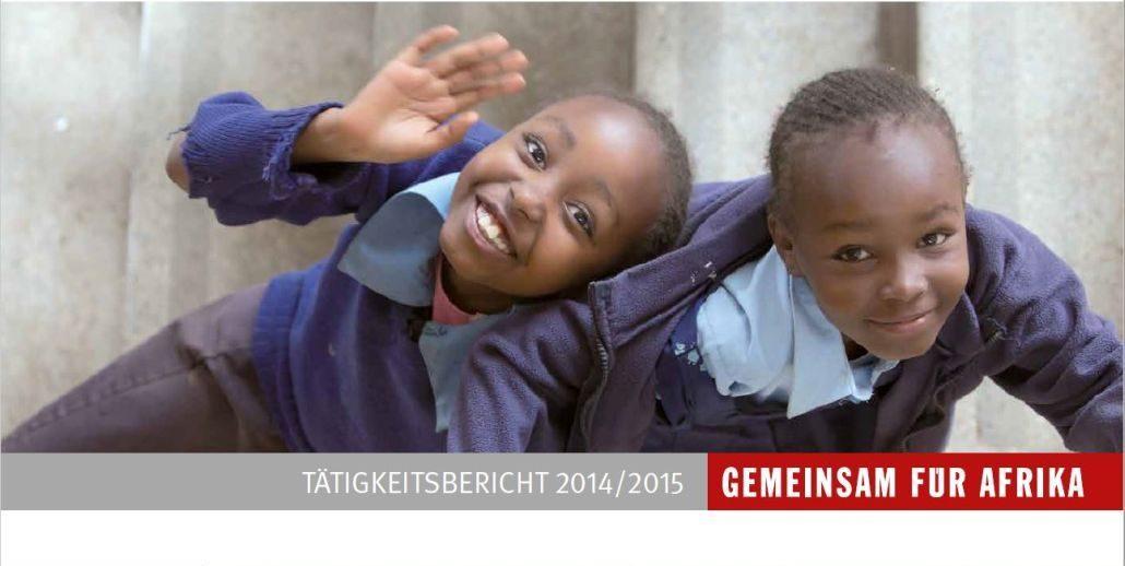 Jahresbericht GEMEINSAM FÜR AFRIKA 2014/15._©GEMEINSAM FÜR AFRIKA