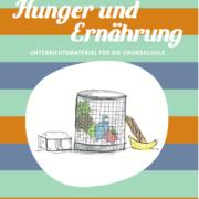 Modul Hunger und Ernährung GS_©GEMEINSAM FÜR AFRIKA