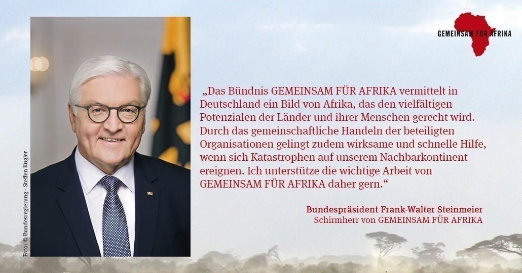 Bundespräsident Frank-Walter Steinmeier ist Schirmherr von GEMEINSAM FÜR AFRIKA.