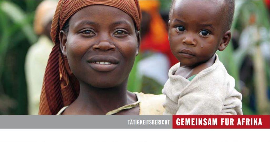 Jahresbericht GEMEINSAM FÜR AFRIKA 2007/08._©GEMEINSAM FÜR AFRIKA