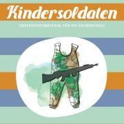 Modul Kindersoldaten GS_©GEMEINSAM FÜR AFRIKA