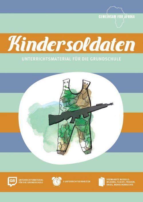 Modul Kindersoldaten GS© Gemeinsam für Afrika